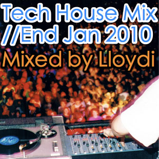 Cover art for 'House/Tech House House Mix - End Jan 2010'