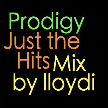 Cover art for 'Prodigy Megamix - Just the Hits'